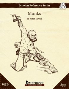 Echelon Reference Series: Monk (3pp+PRD, WIP) cover
