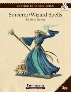 Echelon Reference Series: Sorcerer/Wizard Spells cover