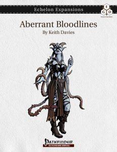 Echelon Expansions: Aberrant Bloodlines cover